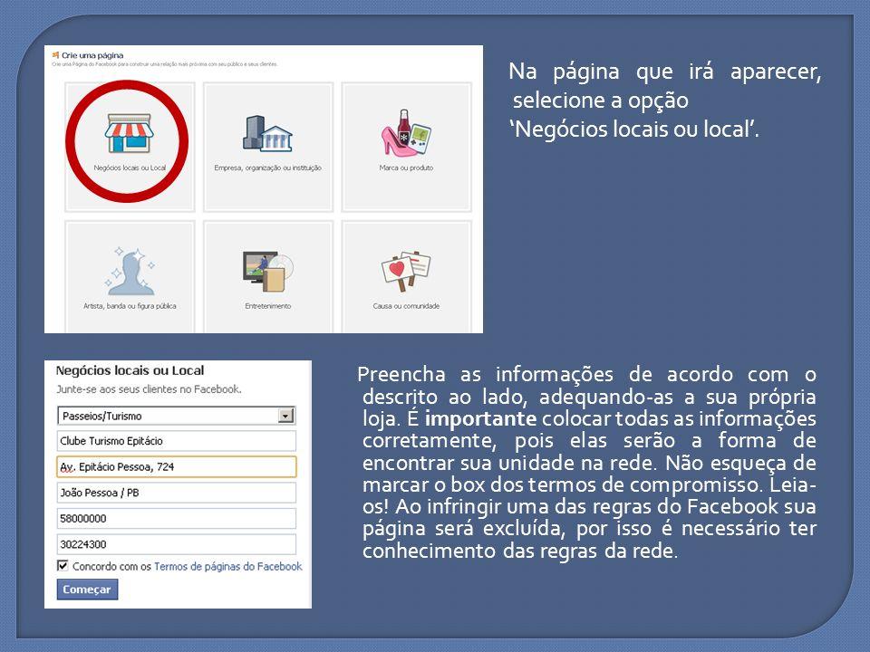Na página que irá aparecer, selecione a opção 'Negócios locais ou local'.