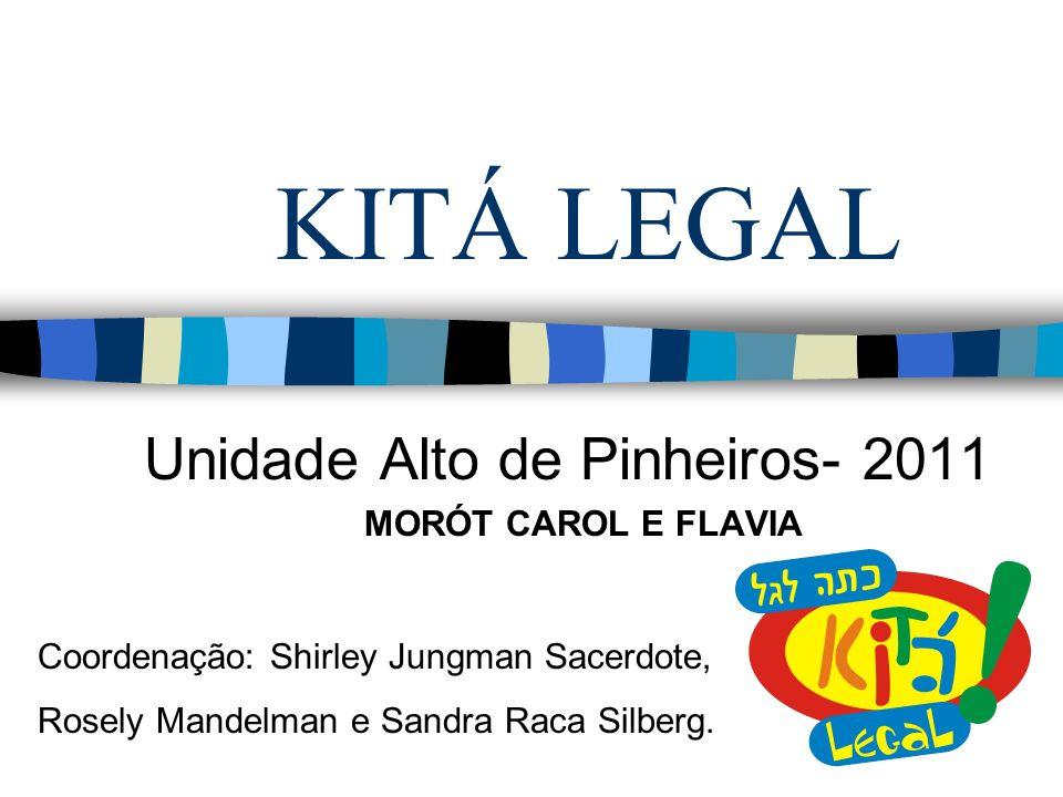 Unidade Alto de Pinheiros- 2011 MORÓT CAROL E FLAVIA
