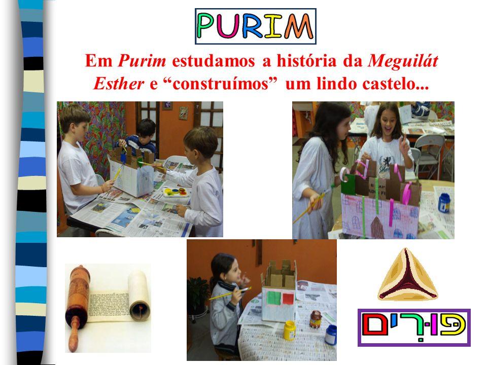 Em Purim estudamos a história da Meguilát Esther e construímos um lindo castelo...