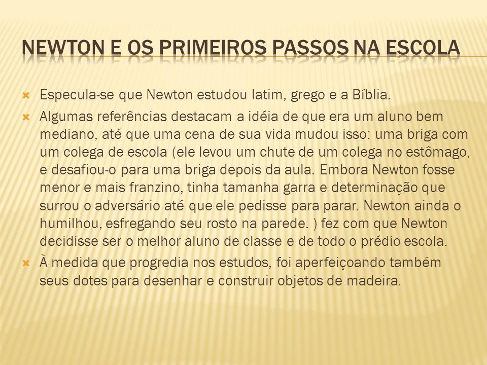 Newton e os primeiros passos na escola
