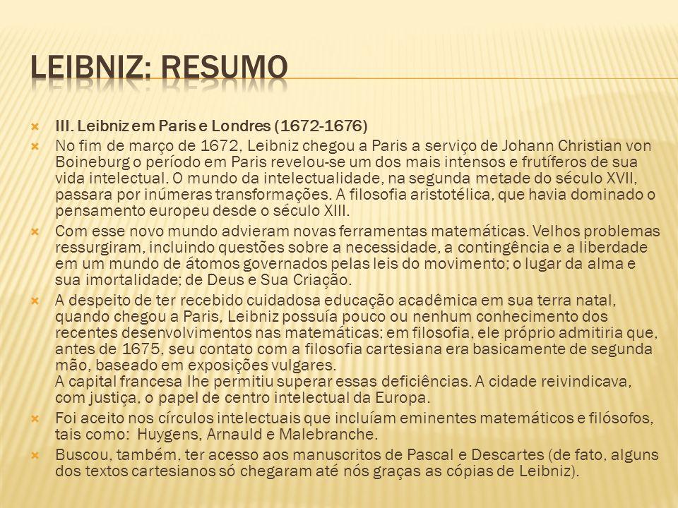 Leibniz: resumo III. Leibniz em Paris e Londres (1672-1676)