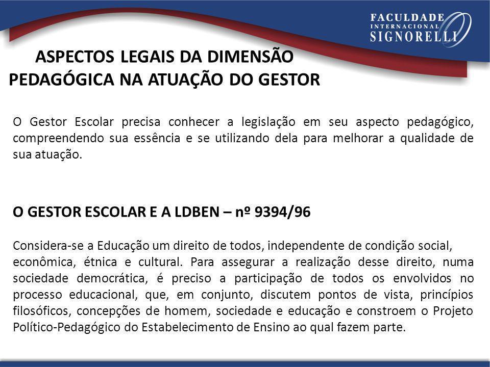 ASPECTOS LEGAIS DA DIMENSÃO PEDAGÓGICA NA ATUAÇÃO DO GESTOR