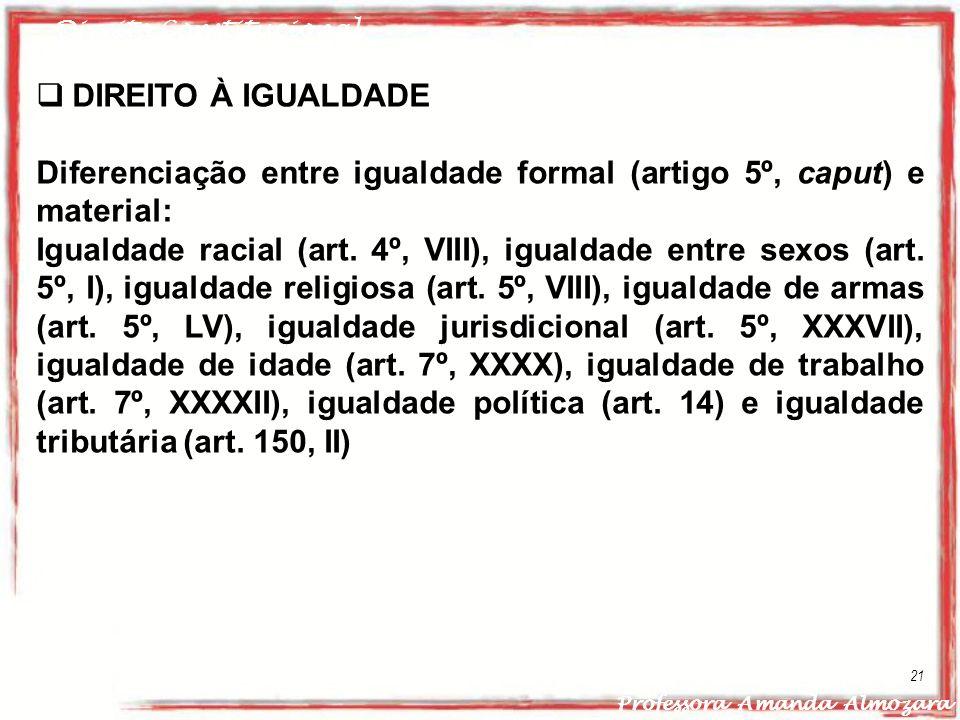 Diferenciação entre igualdade formal (artigo 5º, caput) e material:
