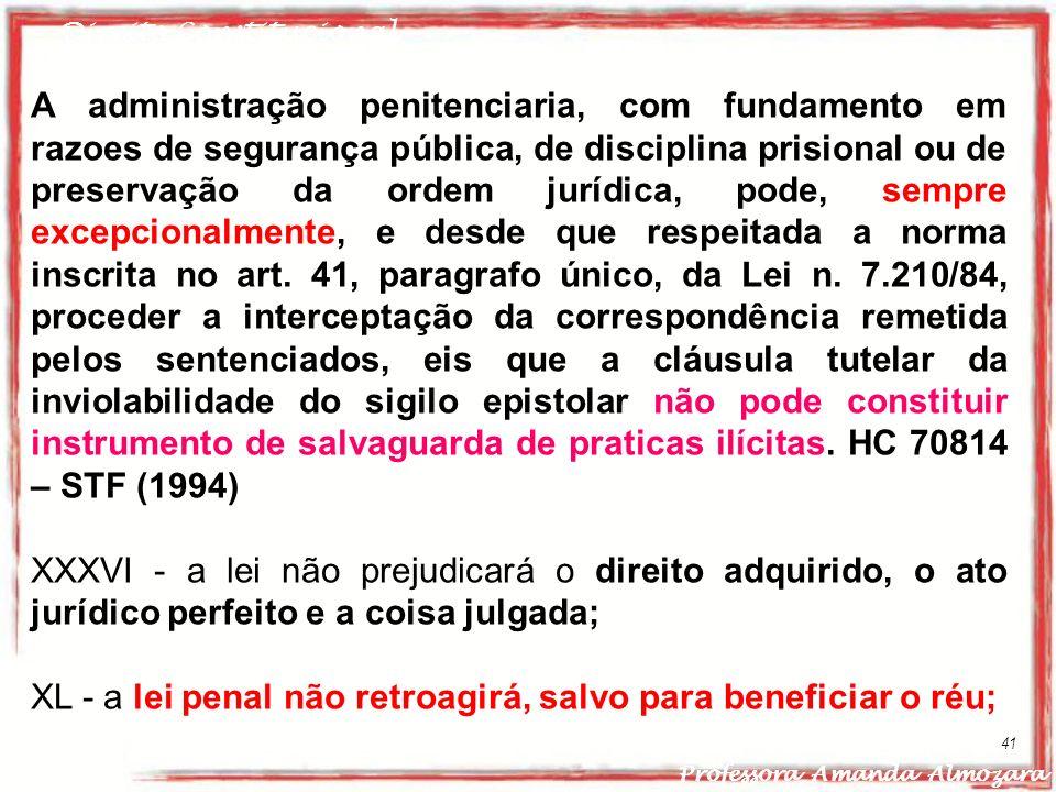 XL - a lei penal não retroagirá, salvo para beneficiar o réu;