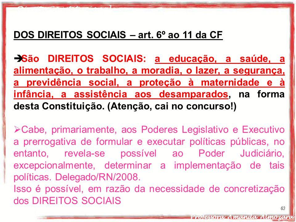 DOS DIREITOS SOCIAIS – art. 6º ao 11 da CF