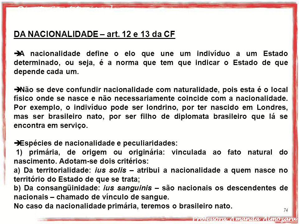 DA NACIONALIDADE – art. 12 e 13 da CF