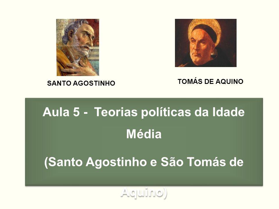 Aula 5 - Teorias políticas da Idade Média