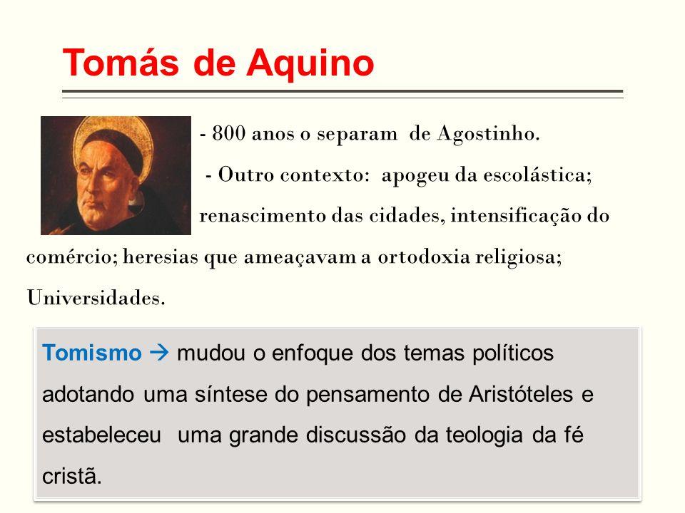 Tomás de Aquino - 800 anos o separam de Agostinho.
