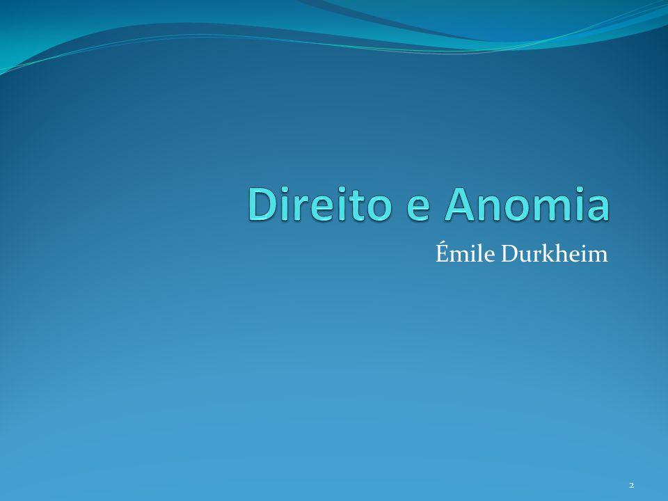 Direito e Anomia Émile Durkheim