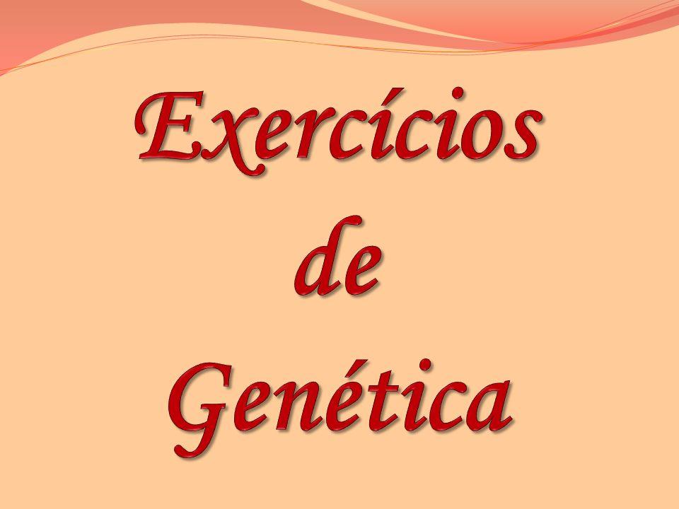 Exercícios de Genética