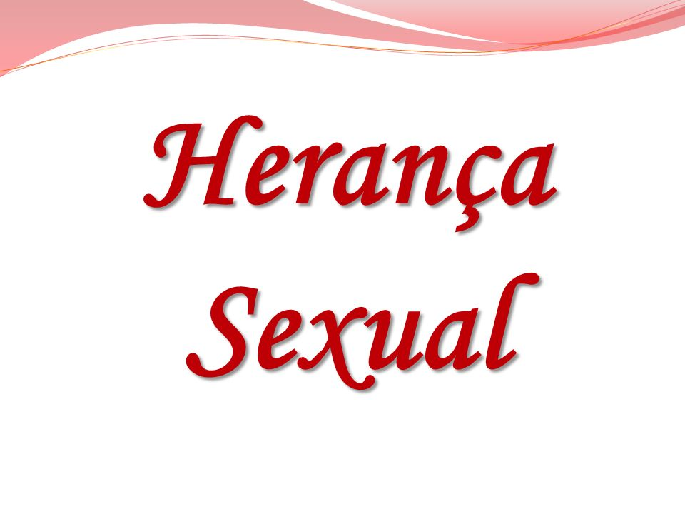 Herança Sexual