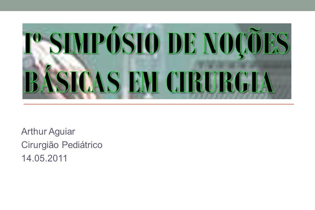 Arthur Aguiar Cirurgião Pediátrico 14.05.2011