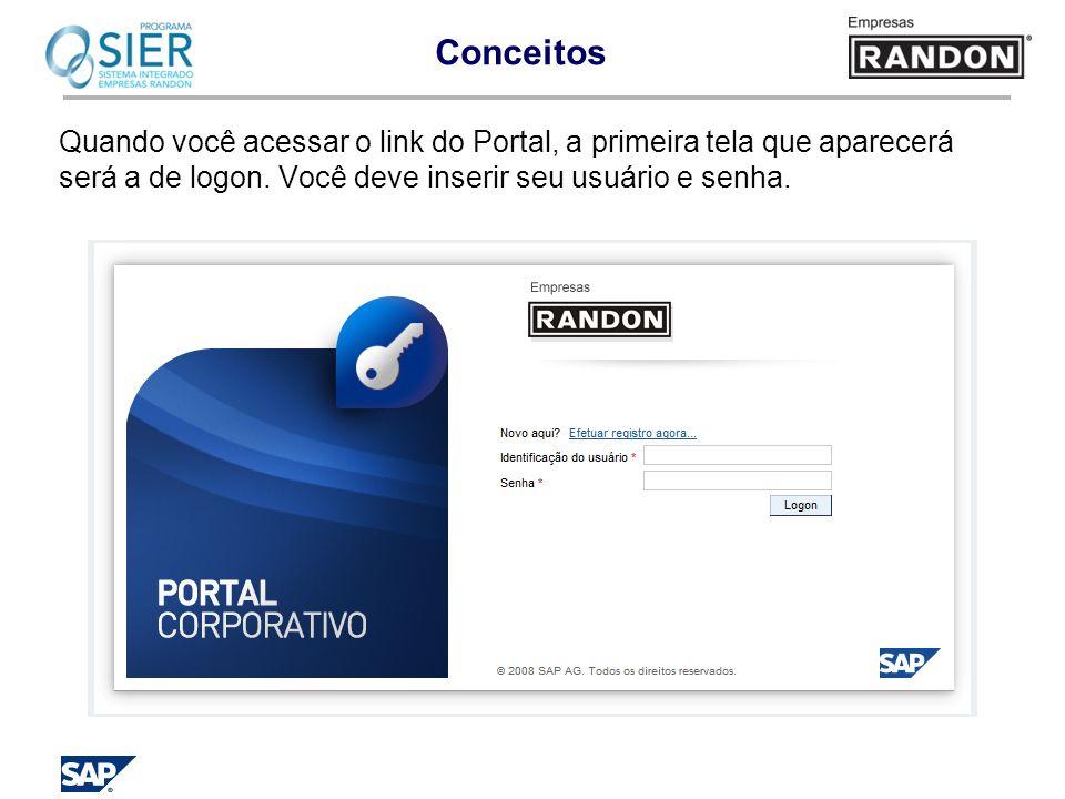 Conceitos Quando você acessar o link do Portal, a primeira tela que aparecerá será a de logon.