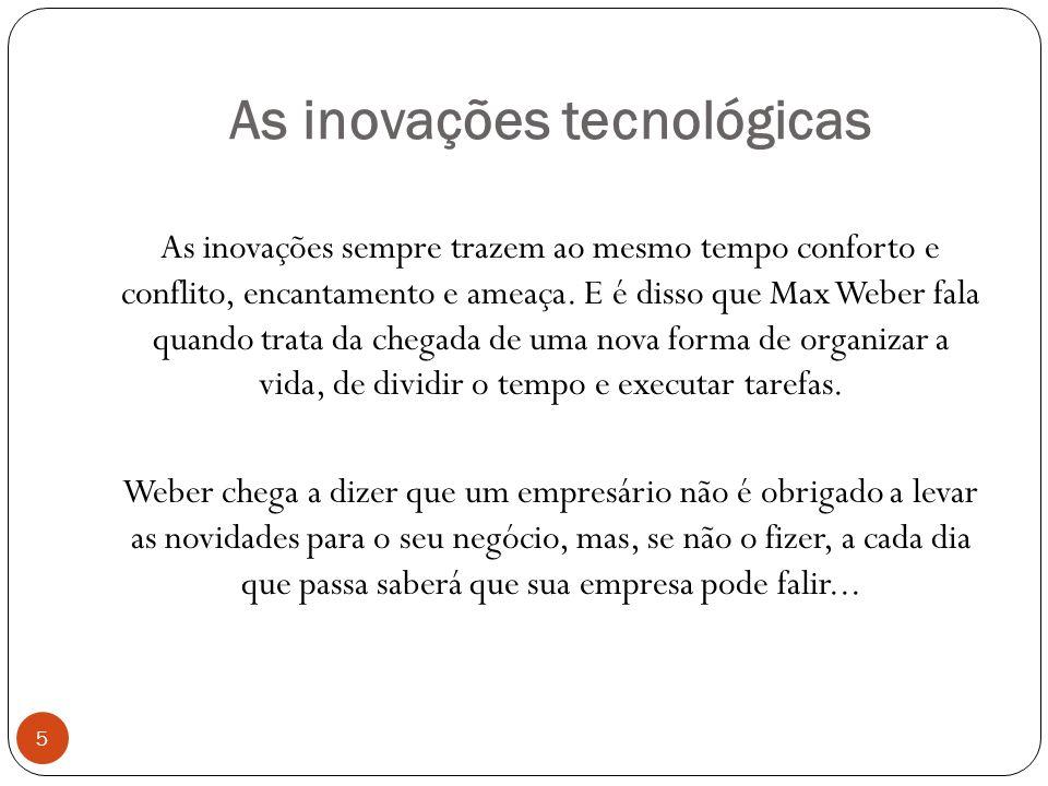 As inovações tecnológicas