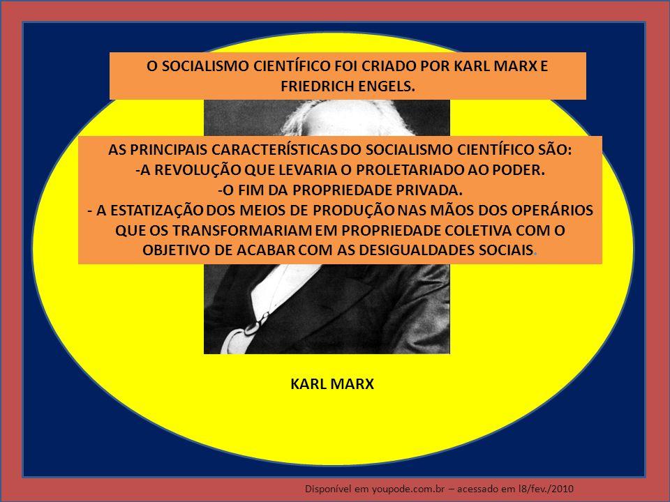 O SOCIALISMO CIENTÍFICO FOI CRIADO POR KARL MARX E FRIEDRICH ENGELS.