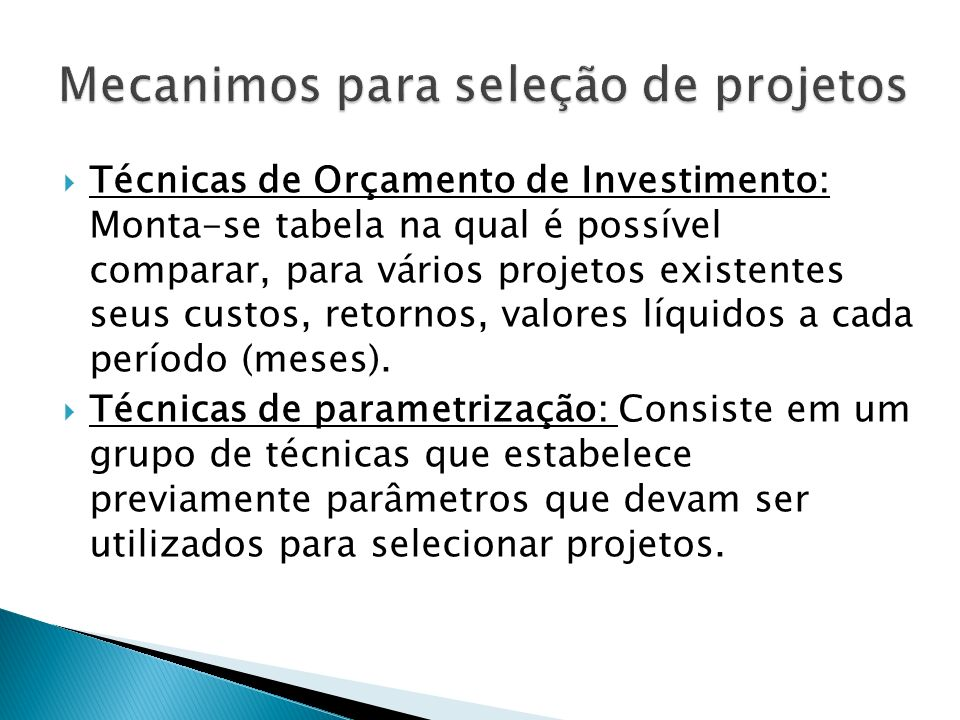 Mecanimos para seleção de projetos