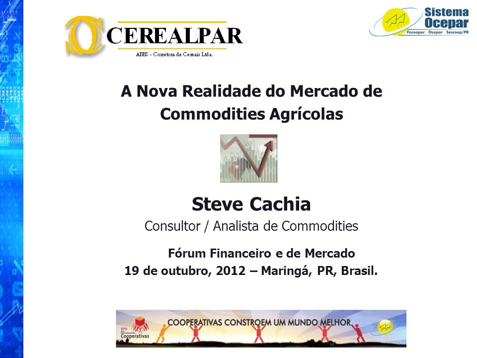Steve Cachia A Nova Realidade do Mercado de Commodities Agrícolas