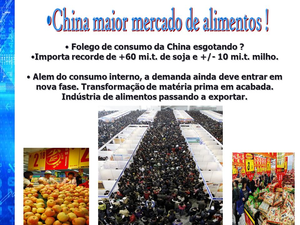 China maior mercado de alimentos !