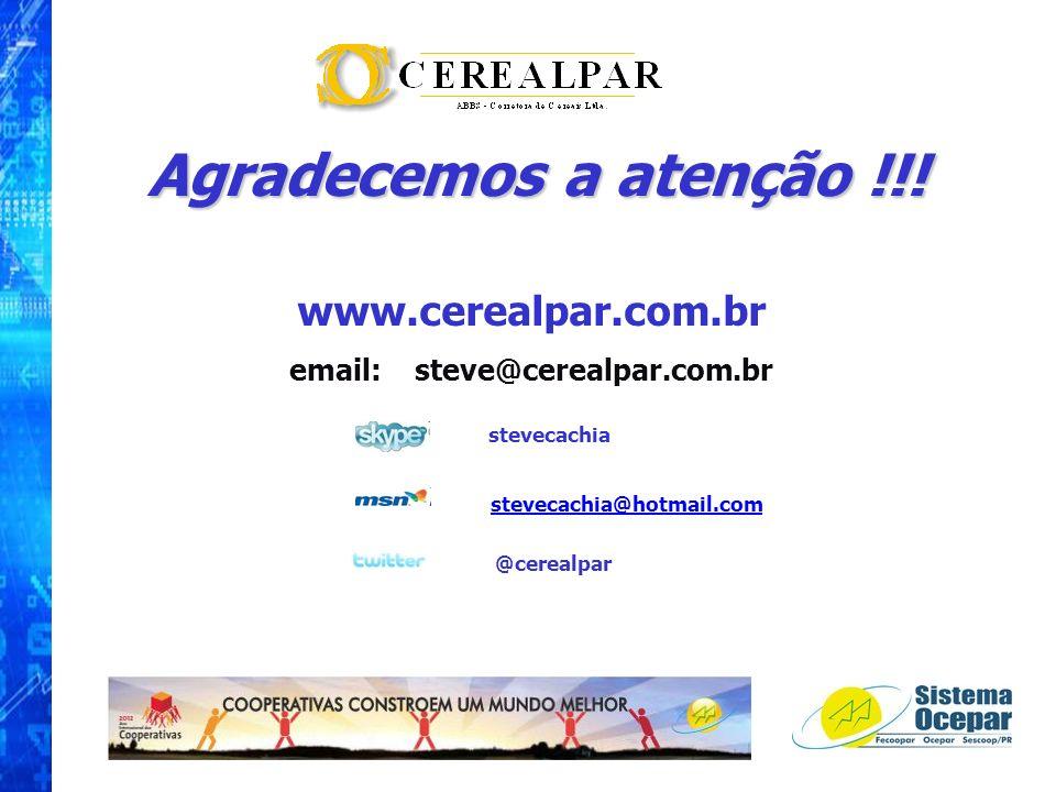 Agradecemos a atenção !!! www.cerealpar.com.br