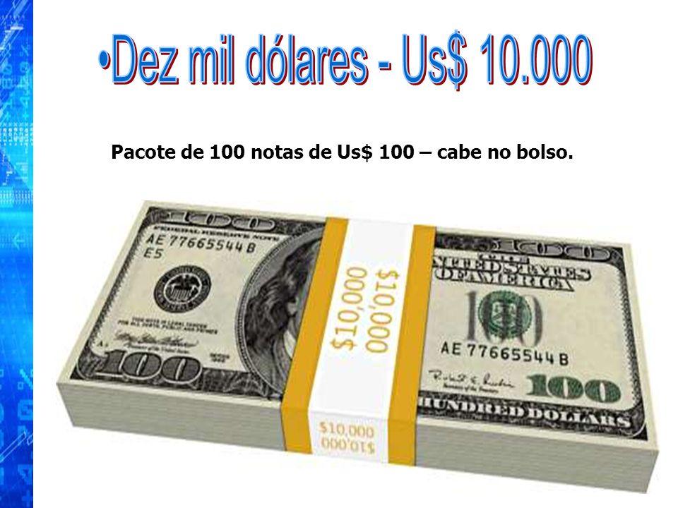 Dez mil dólares - Us$ 10.000 Pacote de 100 notas de Us$ 100 – cabe no bolso. 8