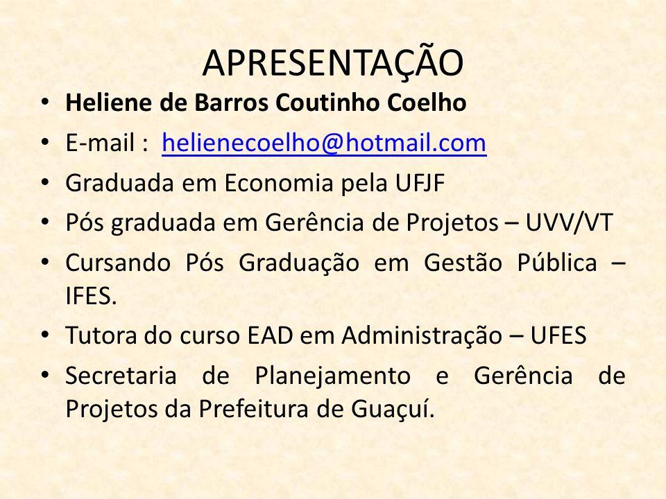 APRESENTAÇÃO Heliene de Barros Coutinho Coelho
