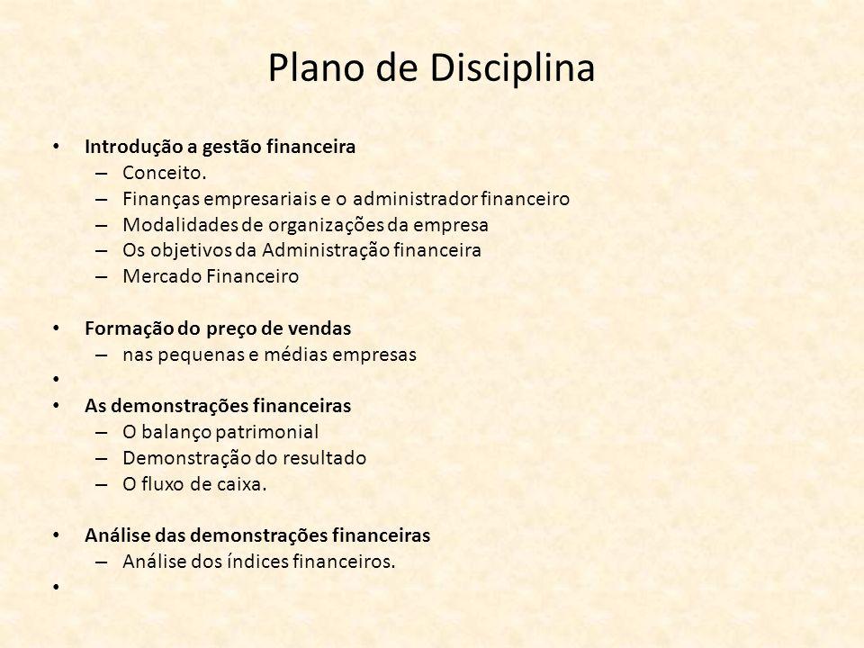 Plano de Disciplina Introdução a gestão financeira Conceito.