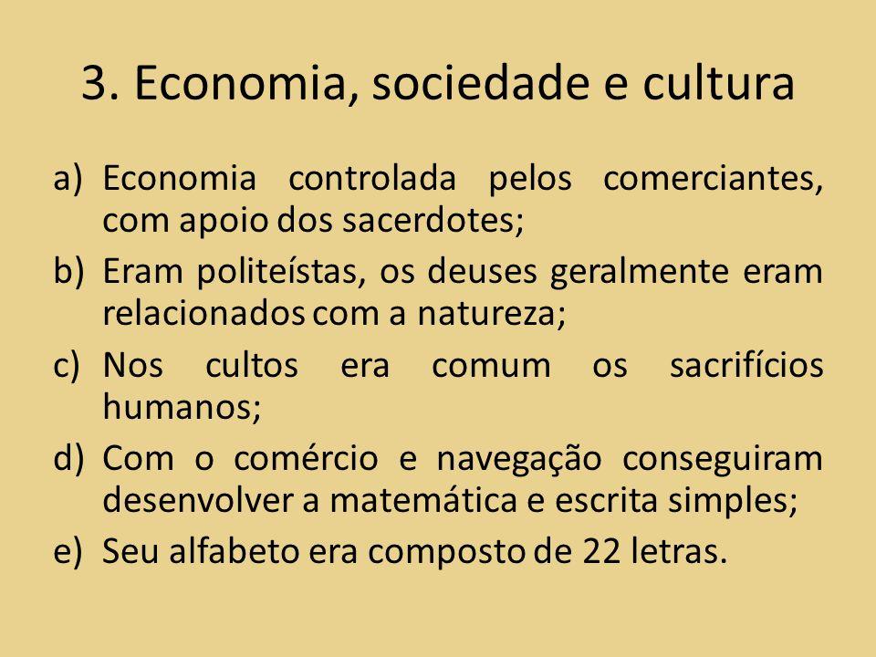 3. Economia, sociedade e cultura