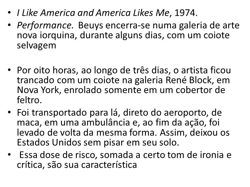 I Like America and America Likes Me, 1974.