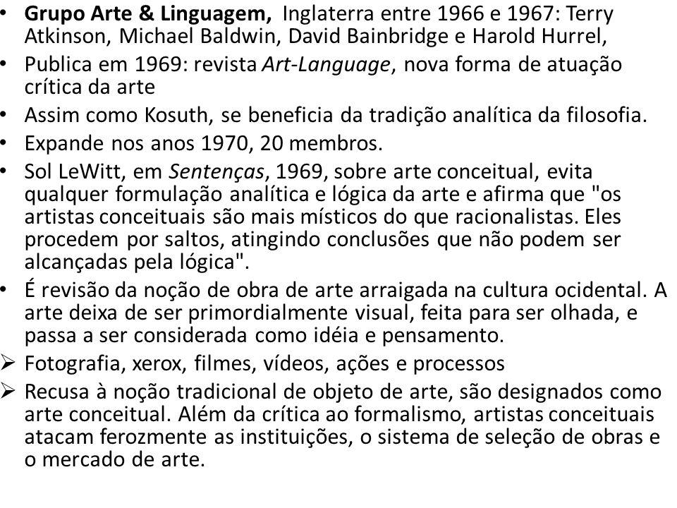 Grupo Arte & Linguagem, Inglaterra entre 1966 e 1967: Terry Atkinson, Michael Baldwin, David Bainbridge e Harold Hurrel,