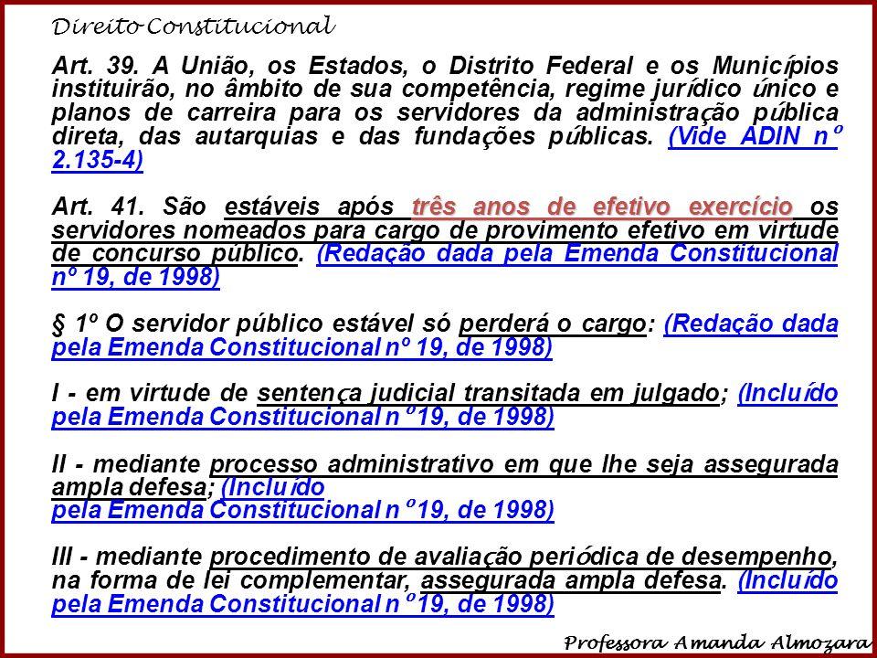 pela Emenda Constitucional nº 19, de 1998)