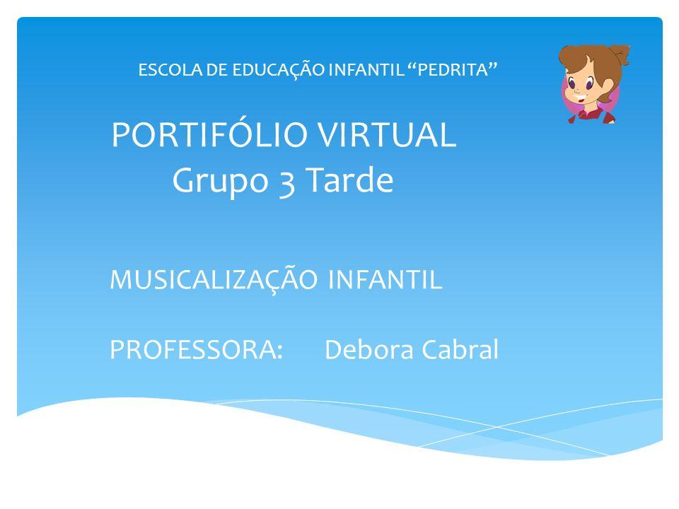PORTIFÓLIO VIRTUAL Grupo 3 Tarde