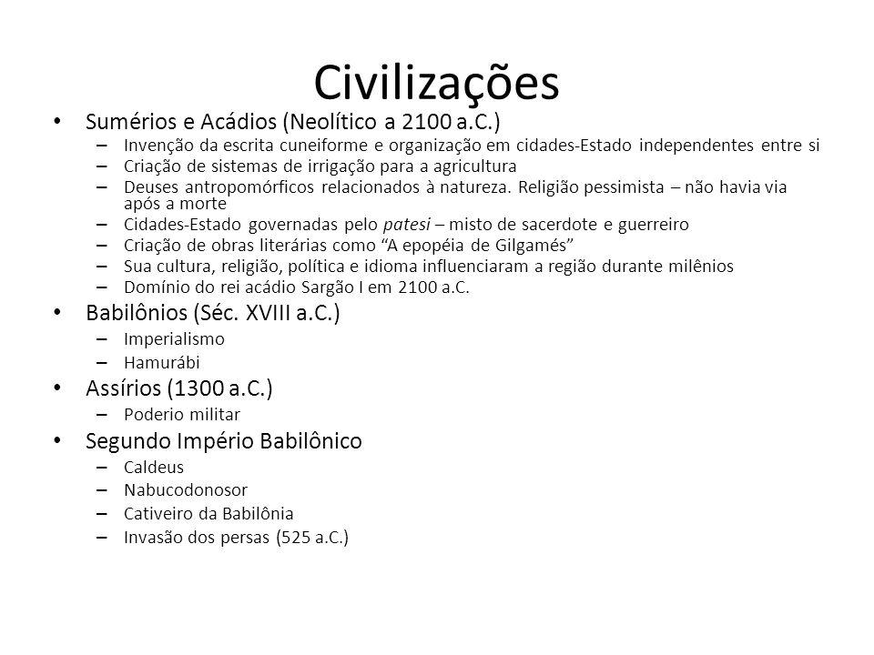 Civilizações Sumérios e Acádios (Neolítico a 2100 a.C.)