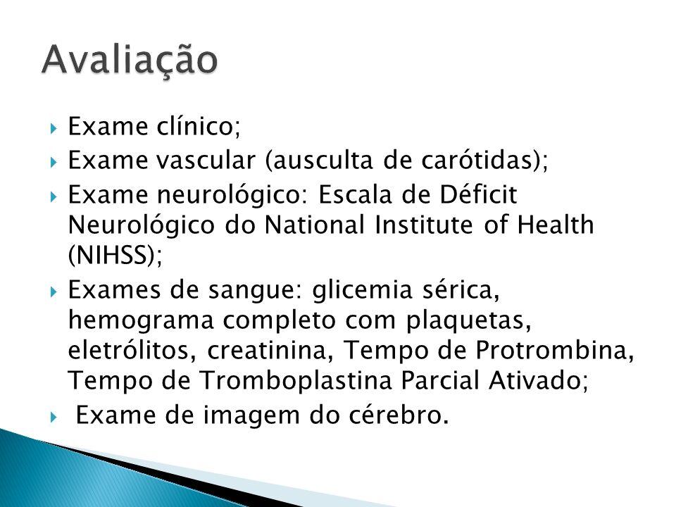 Avaliação Exame clínico; Exame vascular (ausculta de carótidas);