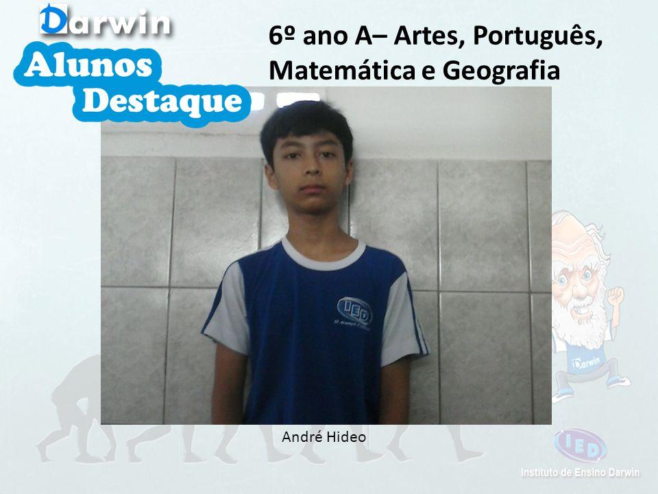 6º ano A– Artes, Português, Matemática e Geografia