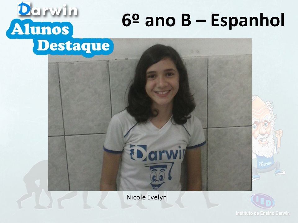 6º ano B – Espanhol Nicole Evelyn