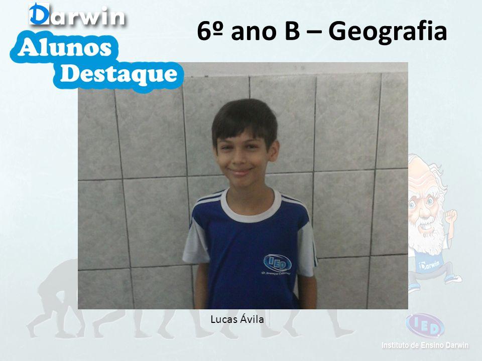 6º ano B – Geografia Lucas Ávila