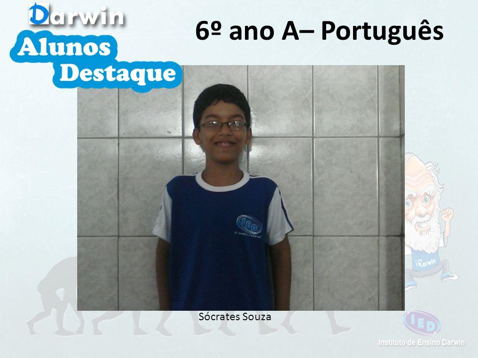 6º ano A– Português Sócrates Souza