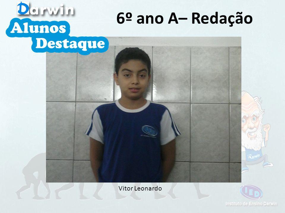 6º ano A– Redação Vitor Leonardo