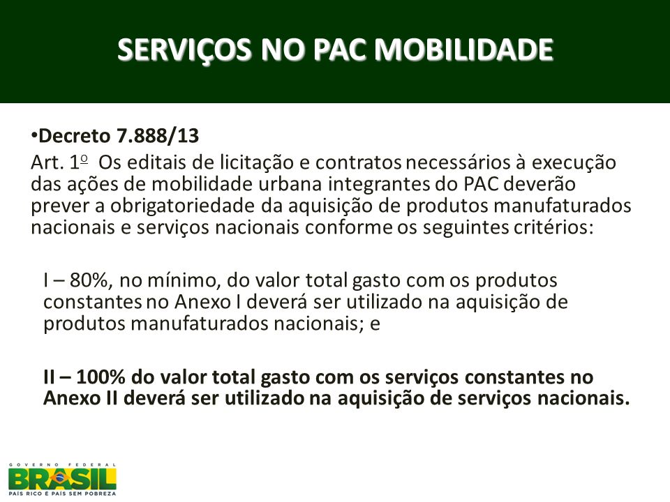SERVIÇOS NO PAC MOBILIDADE