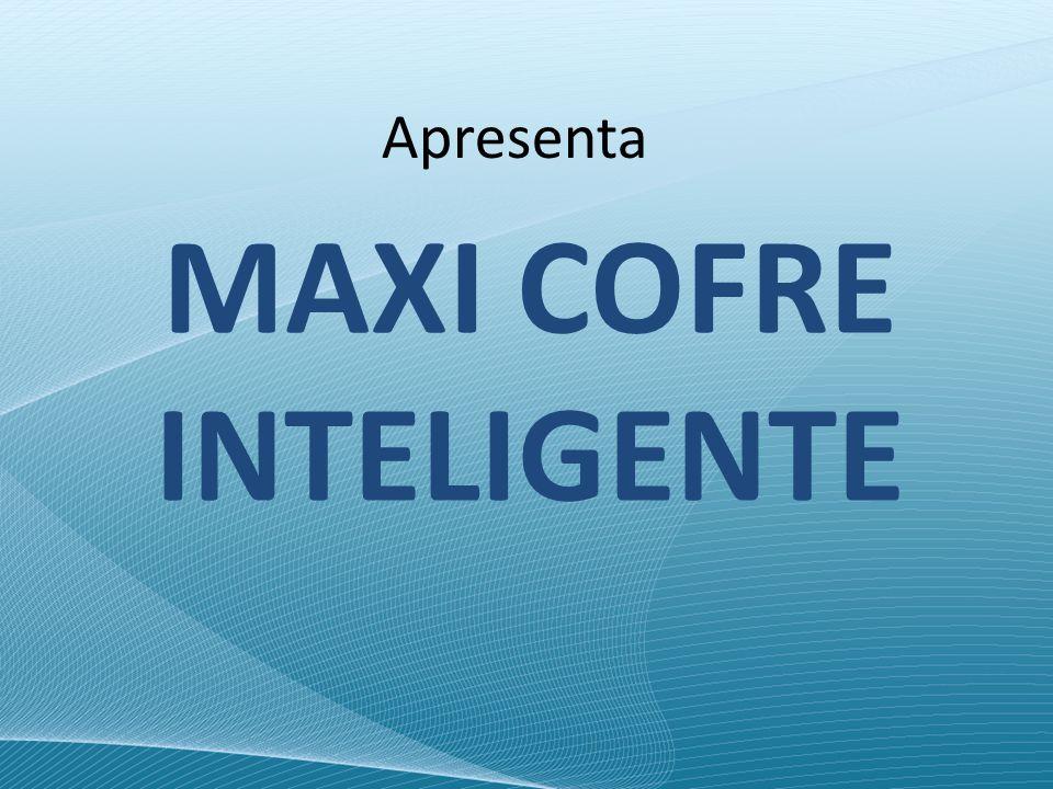 MAXI Cofre Inteligente