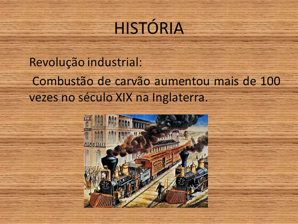 HISTÓRIA Revolução industrial: