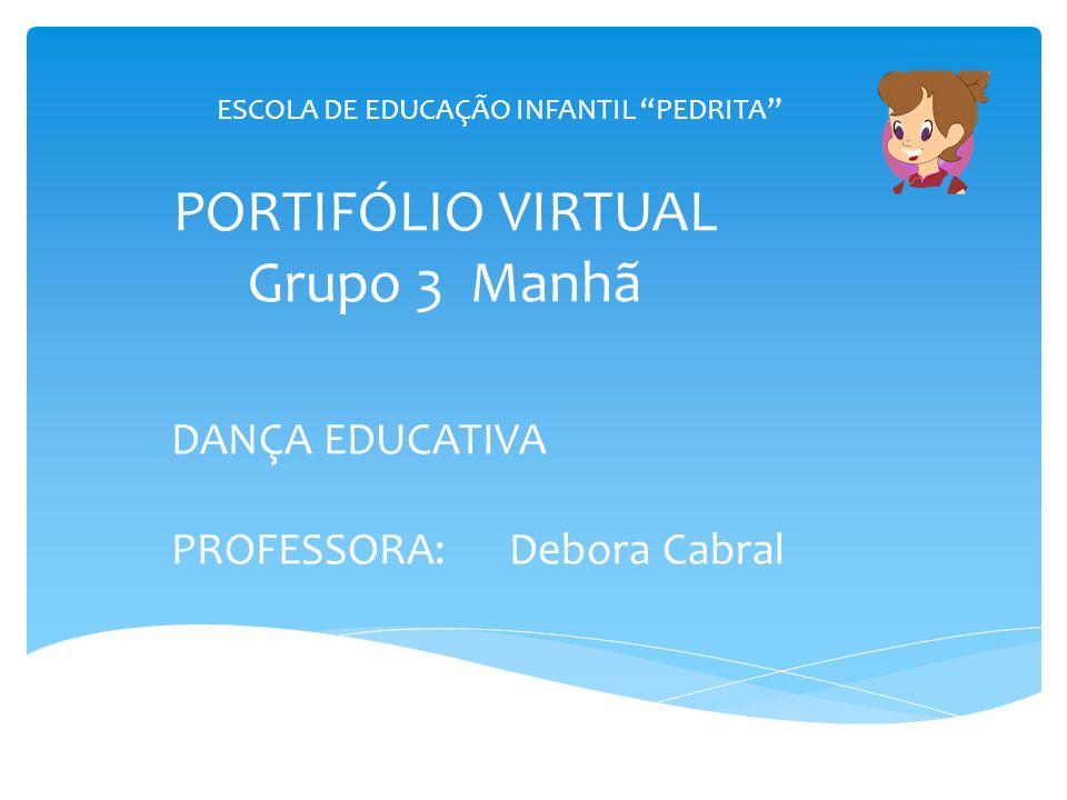 PORTIFÓLIO VIRTUAL Grupo 3 Manhã