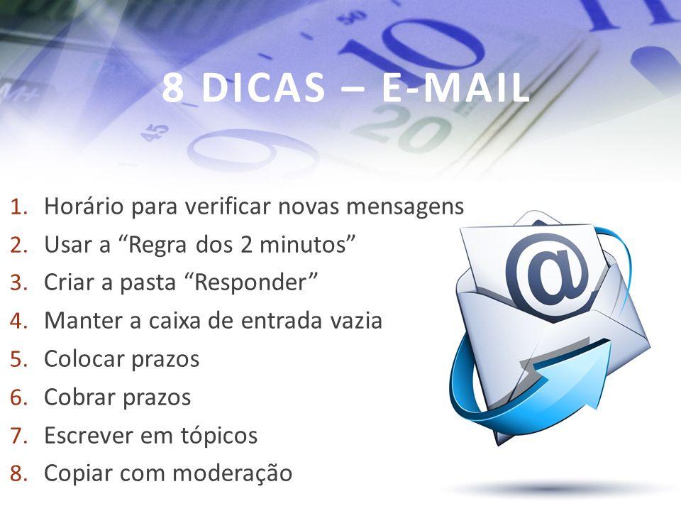 8 DICAS – E-MAIL Horário para verificar novas mensagens
