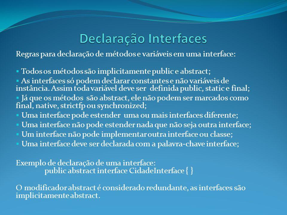 Declaração Interfaces