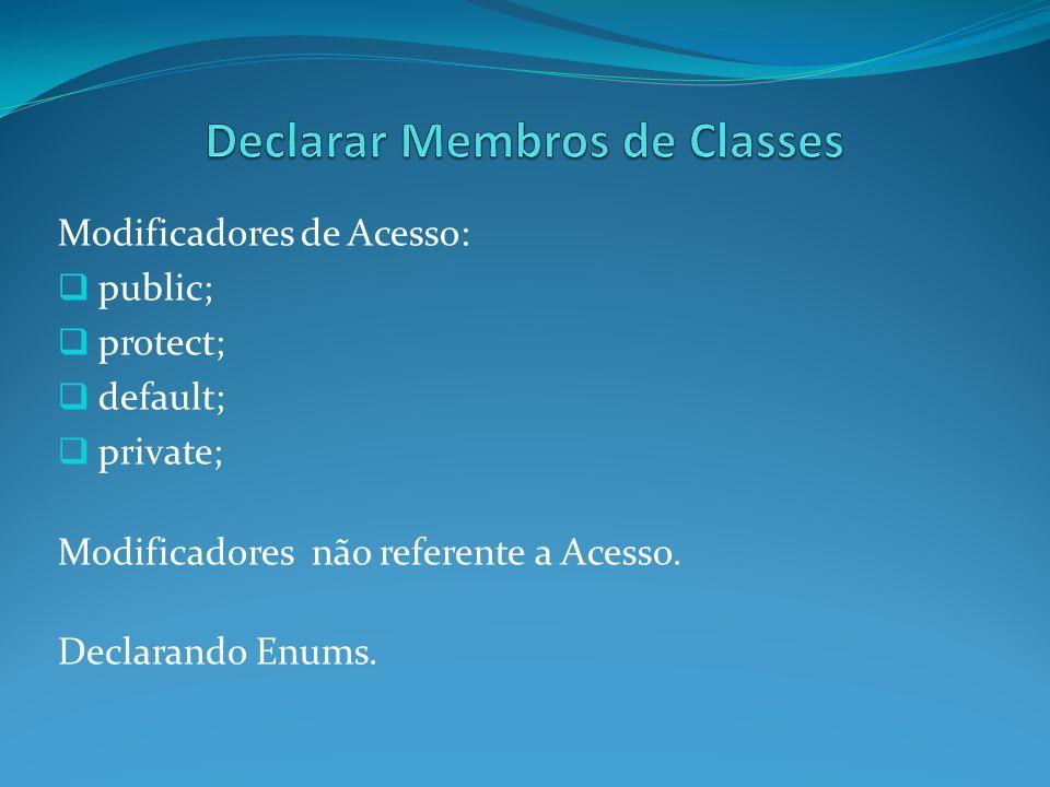 Declarar Membros de Classes