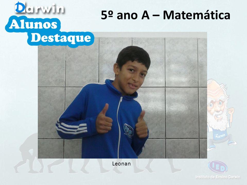 5º ano A – Matemática Leonan