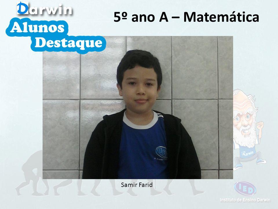 5º ano A – Matemática Samir Farid