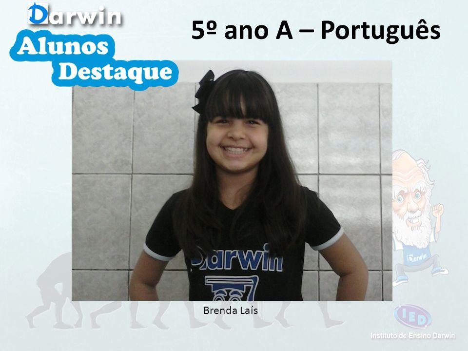 5º ano A – Português Brenda Laís