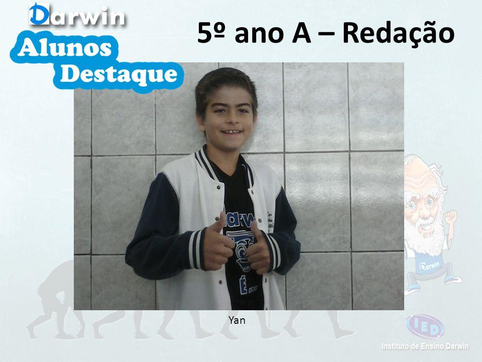 5º ano A – Redação Yan