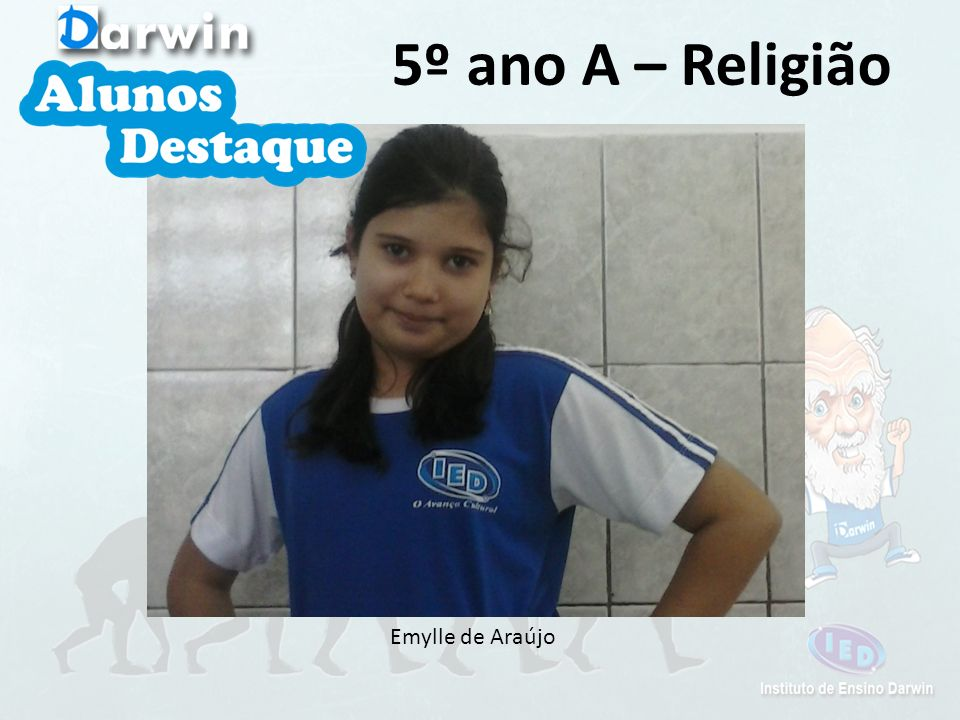 5º ano A – Religião Emylle de Araújo